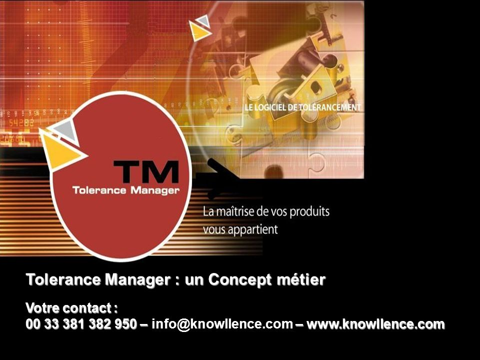 Tolerance Manager : un Concept métier