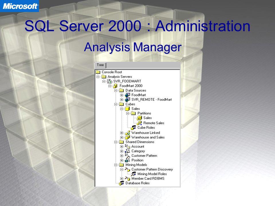 SQL Server 2000 : Administration