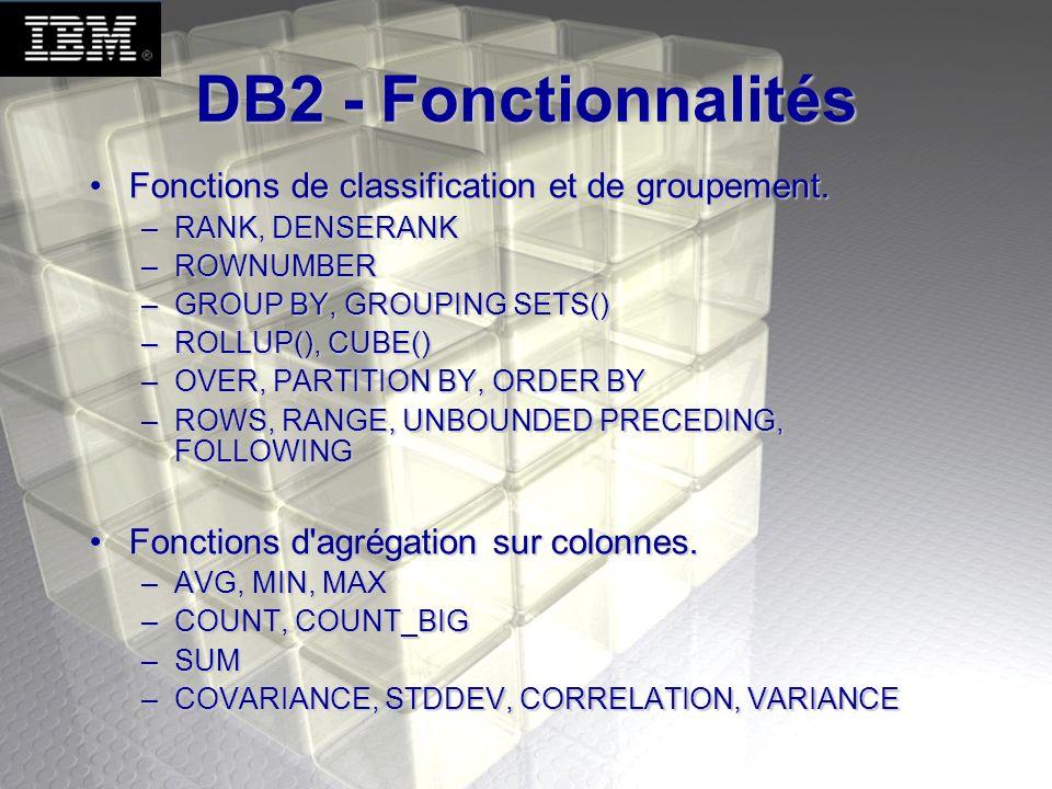 DB2 - Fonctionnalités Fonctions de classification et de groupement.