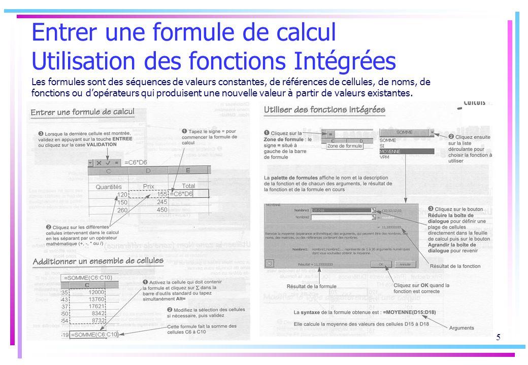 Entrer une formule de calcul Utilisation des fonctions Intégrées