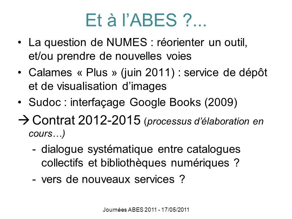 Et à l'ABES ... Contrat 2012-2015 (processus d'élaboration en cours…)