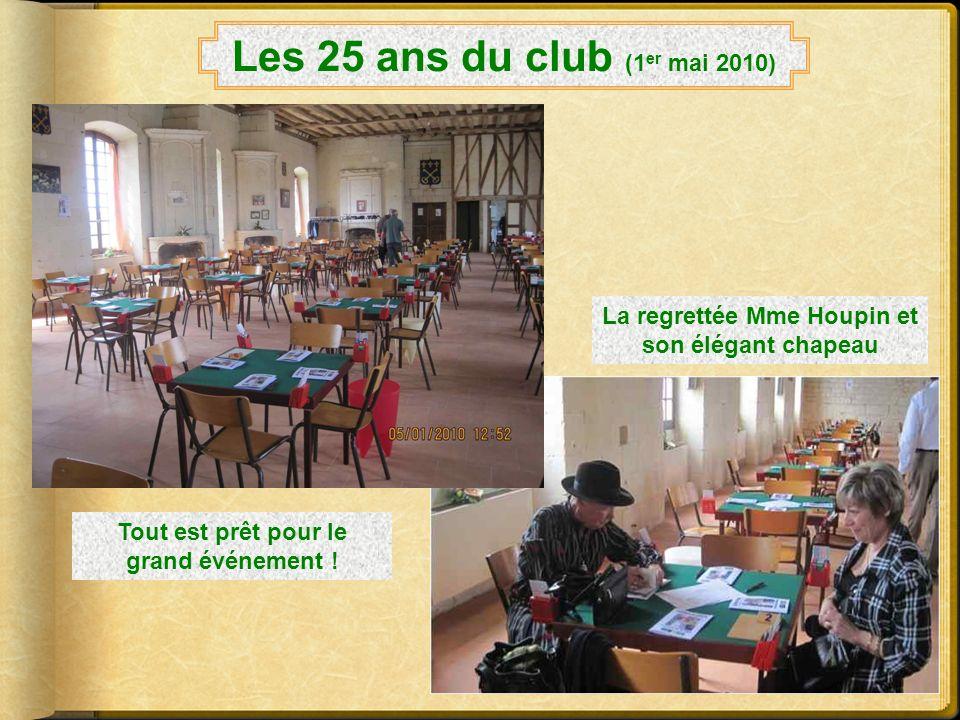 Les 25 ans du club (1er mai 2010) La regrettée Mme Houpin et son élégant chapeau.