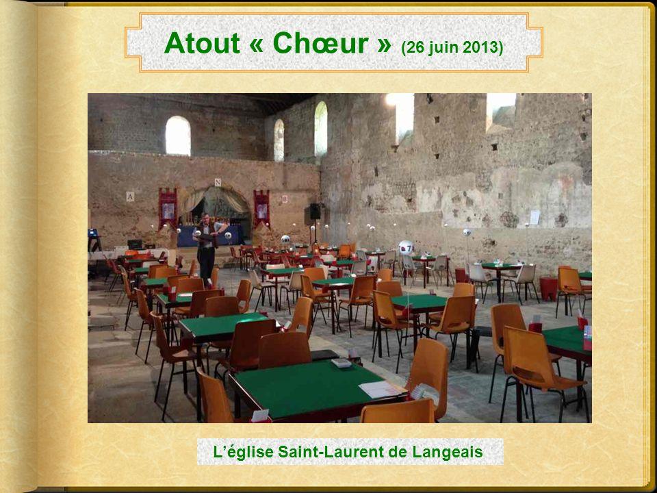Atout « Chœur » (26 juin 2013) L'église Saint-Laurent de Langeais
