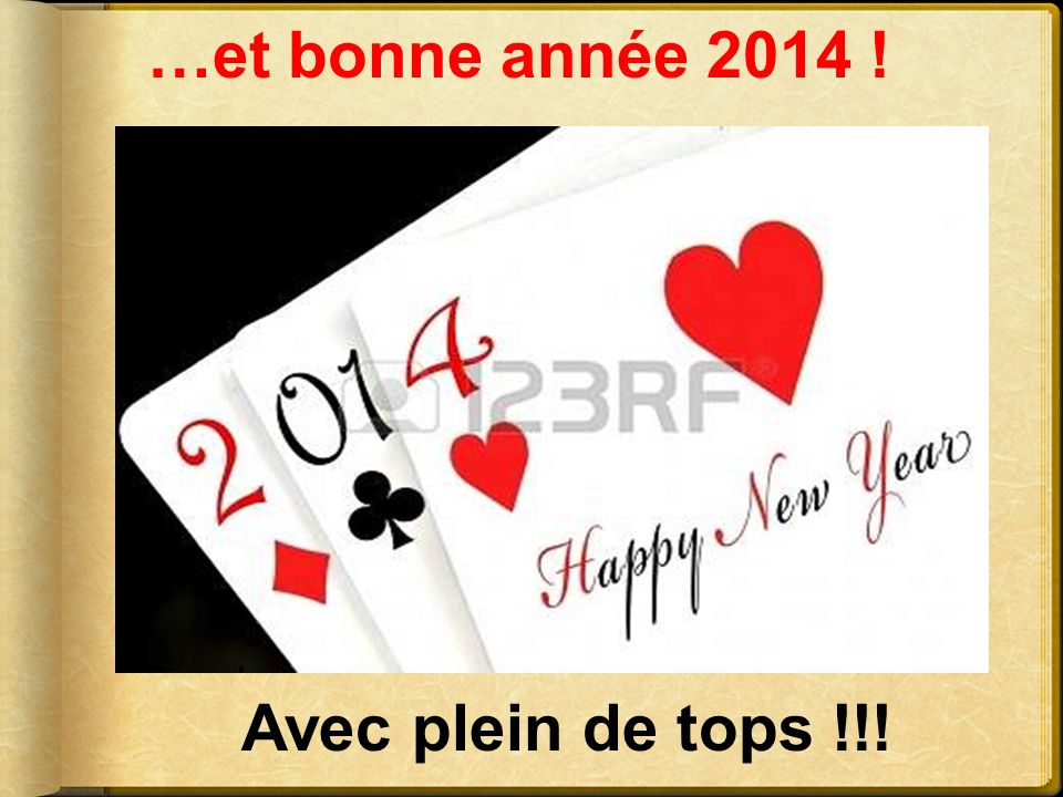 …et bonne année 2014 ! Avec plein de tops !!!