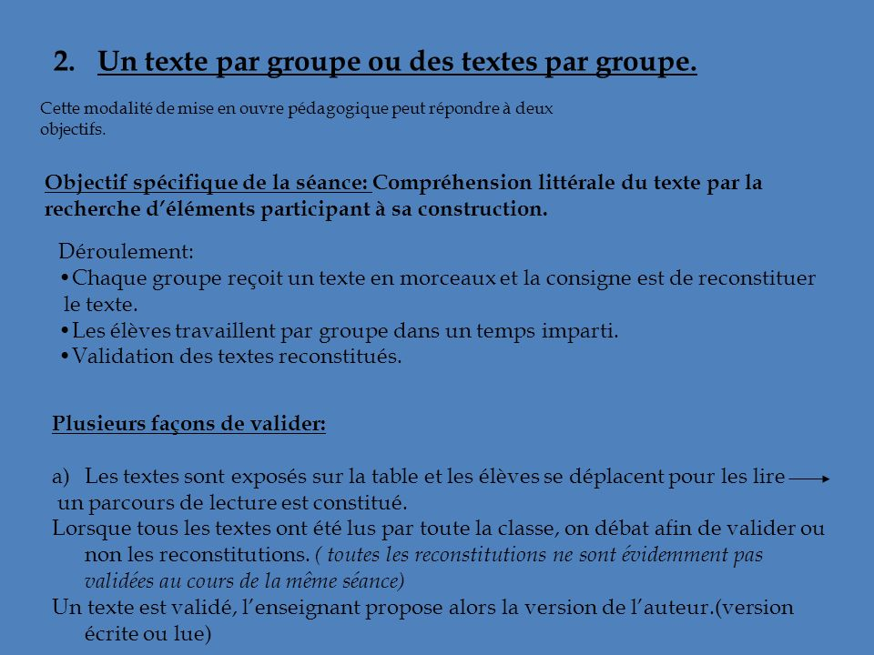 2. Un texte par groupe ou des textes par groupe.