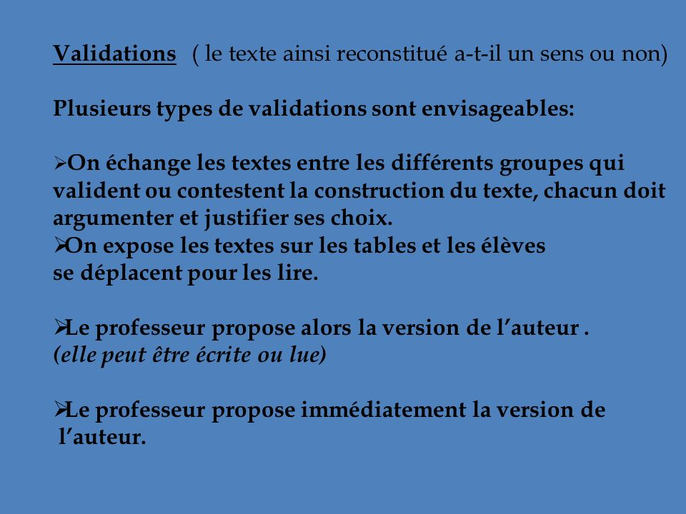 Validations ( le texte ainsi reconstitué a-t-il un sens ou non)