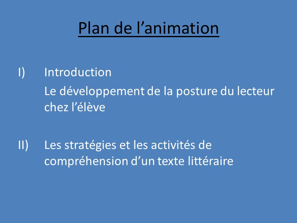 Plan de l'animation I) Introduction