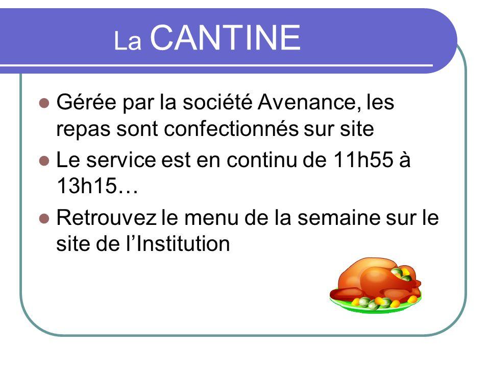 La CANTINE Gérée par la société Avenance, les repas sont confectionnés sur site. Le service est en continu de 11h55 à 13h15…