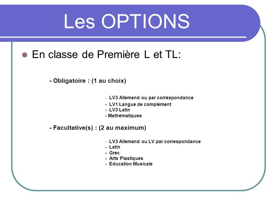 Les OPTIONS En classe de Première L et TL: