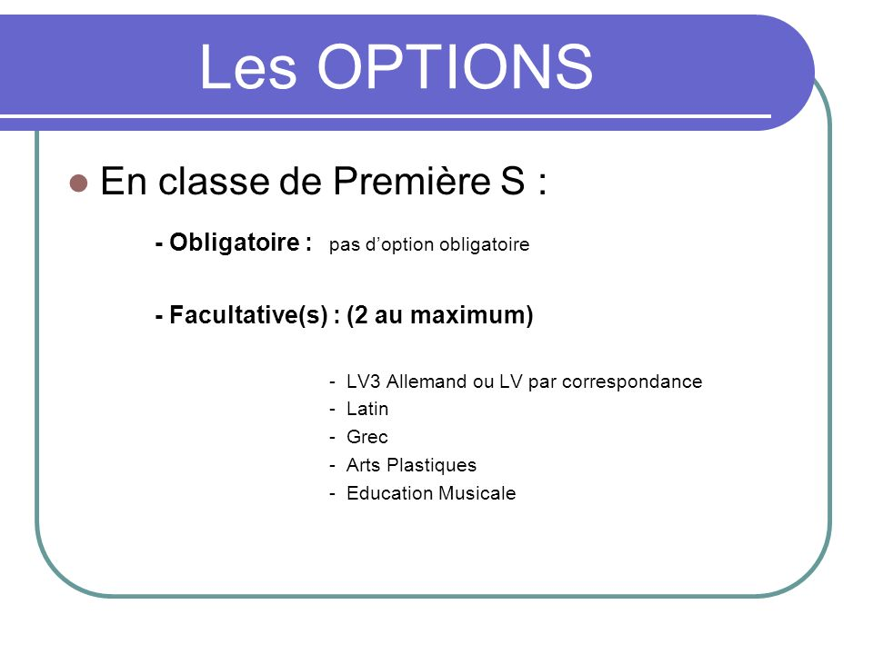 Les OPTIONS En classe de Première S :