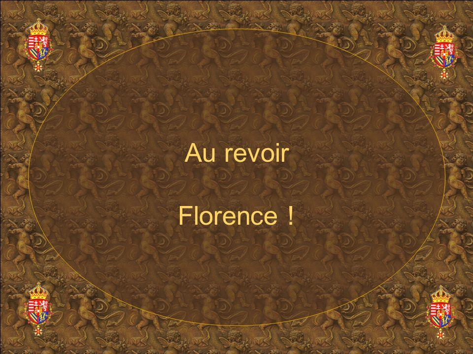 Au revoir Florence !