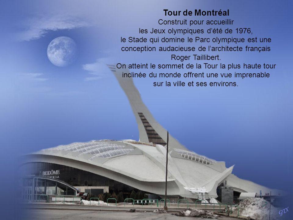 Tour de Montréal Construit pour accueillir