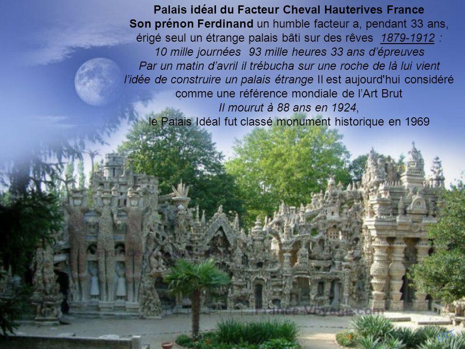Palais idéal du Facteur Cheval Hauterives France