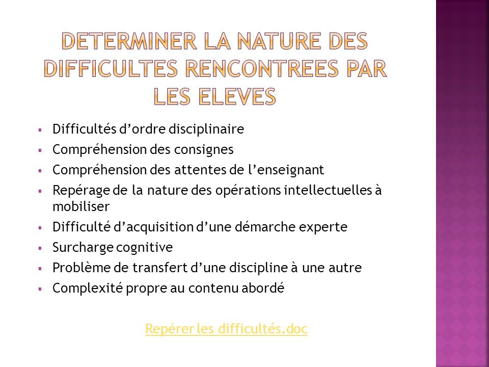DETERMINER LA NATURE DES DIFFICULTES RENCONTREES PAR LES ELEVES