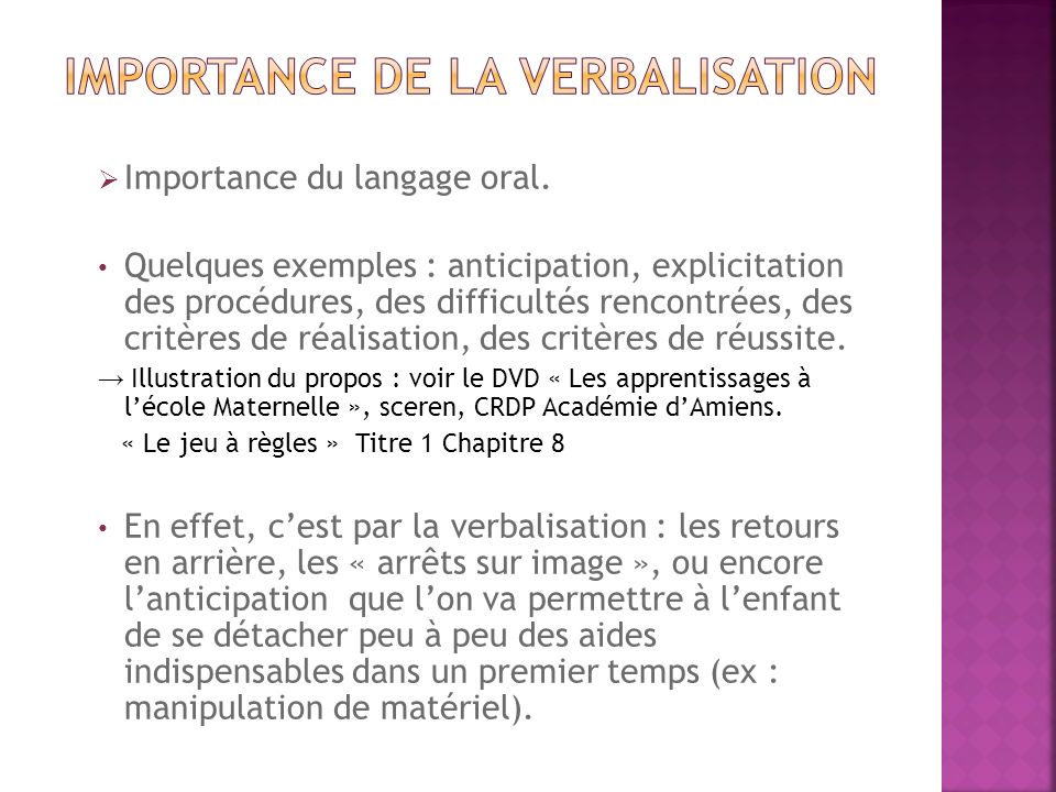 IMPORTANCE DE LA VERBALISATION