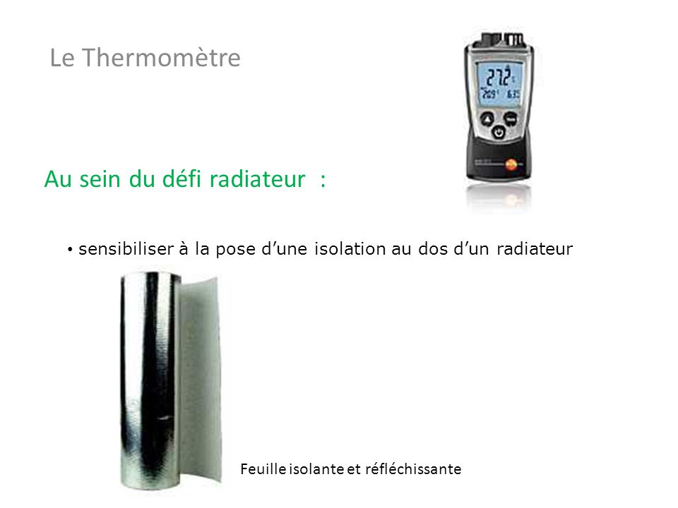 Le Thermomètre Au sein du défi radiateur :
