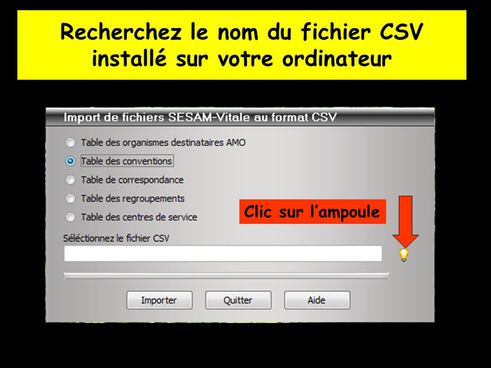 Recherchez le nom du fichier CSV installé sur votre ordinateur