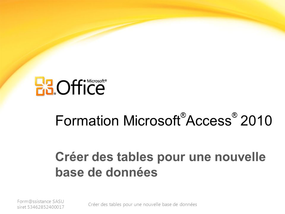 Formation Microsoft®Access® 2010