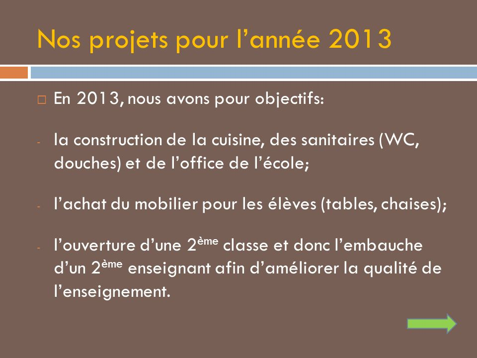 Nos projets pour l'année 2013