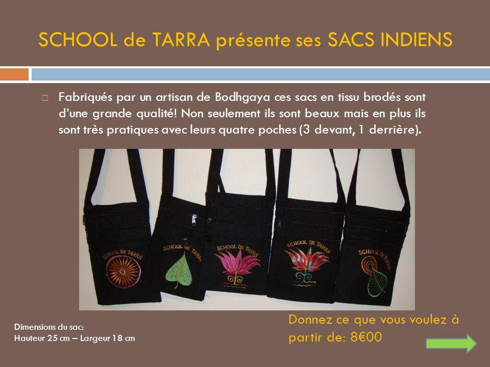 SCHOOL de TARRA présente ses SACS INDIENS