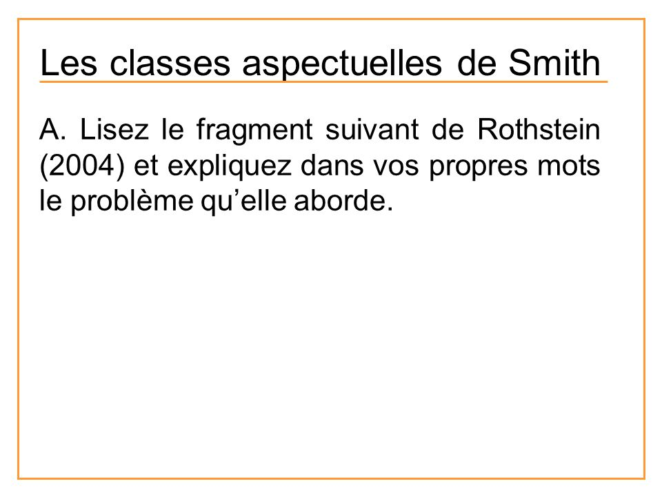 Les classes aspectuelles de Smith