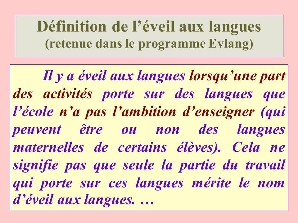 Définition de l'éveil aux langues (retenue dans le programme Evlang)
