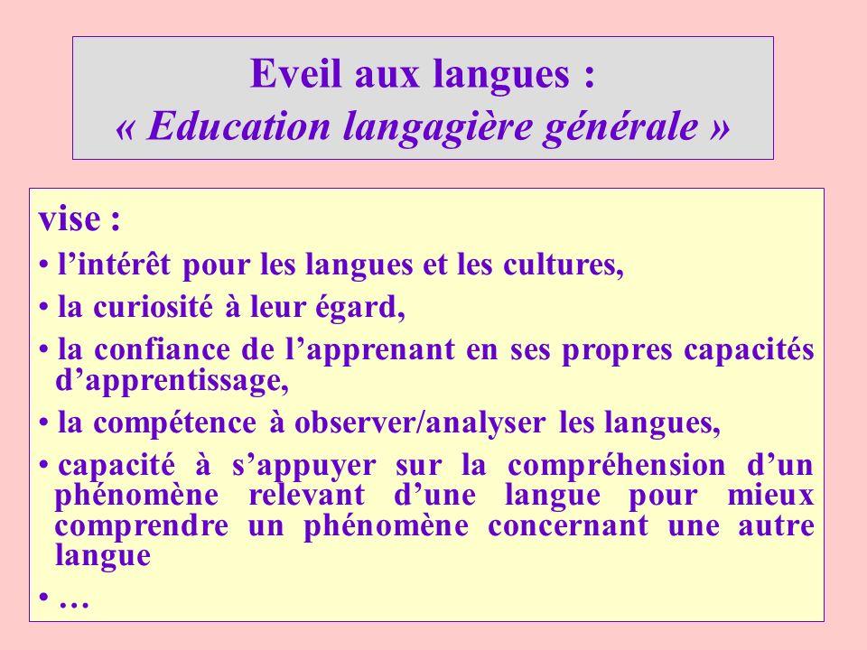 « Education langagière générale »
