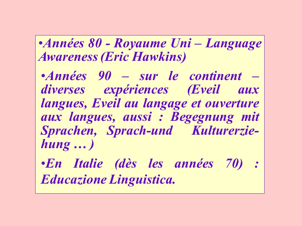 Années 80 - Royaume Uni – Language Awareness (Eric Hawkins)