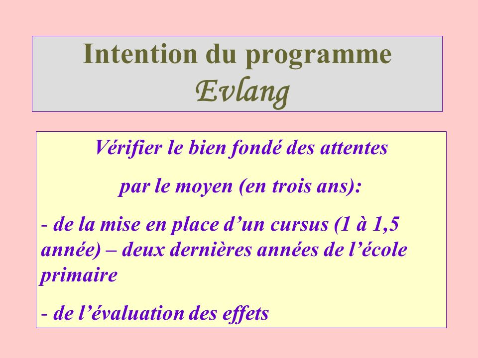 Intention du programme Evlang