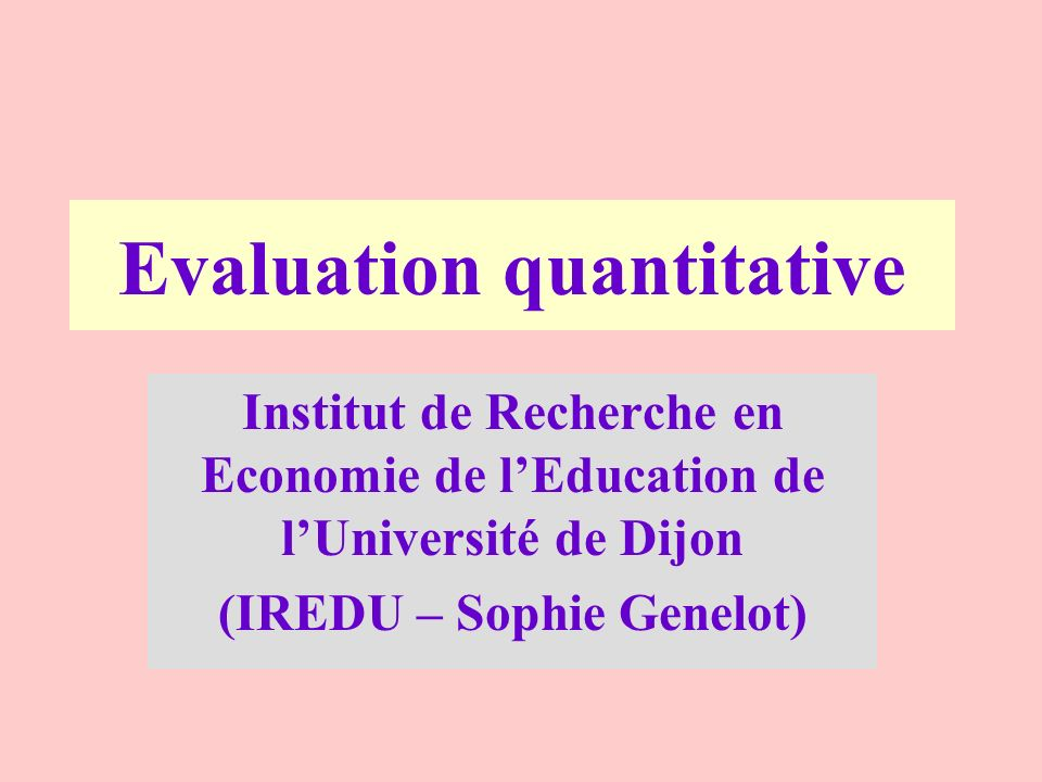 Evaluation quantitative