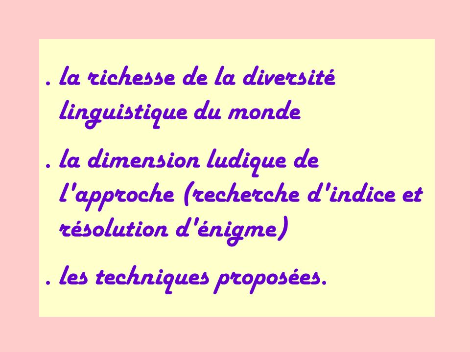 . la richesse de la diversité linguistique du monde