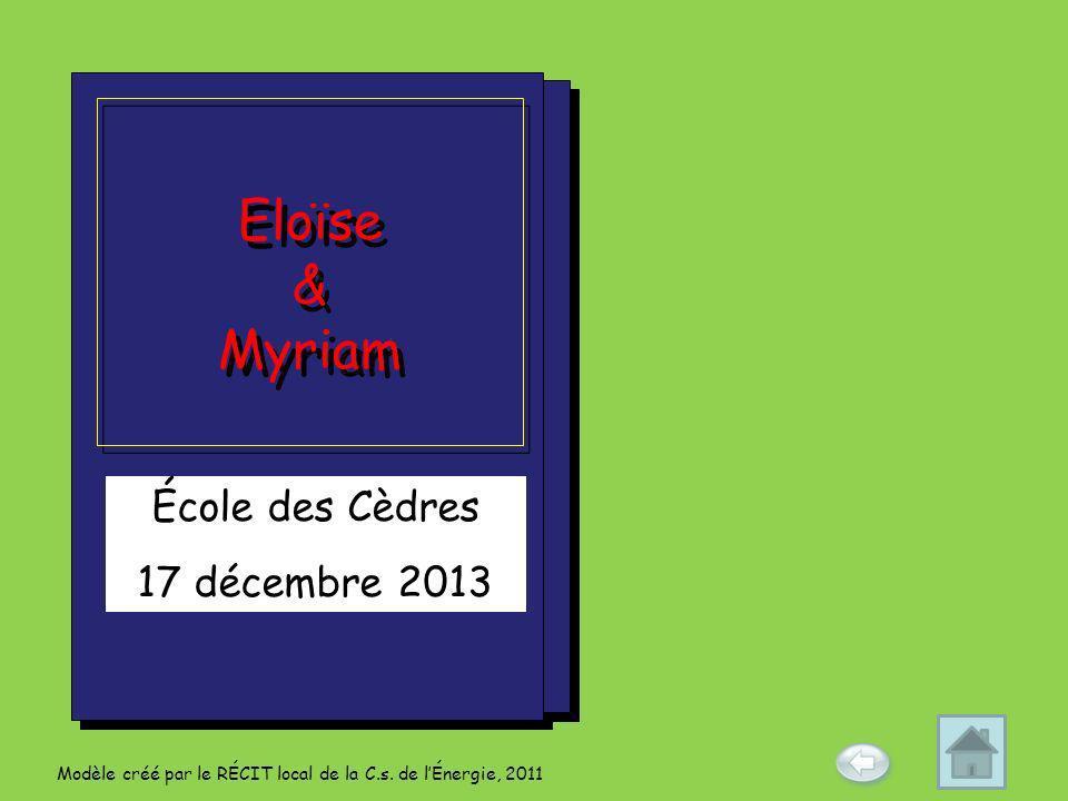 Eloïse & Myriam École des Cèdres 17 décembre 2013