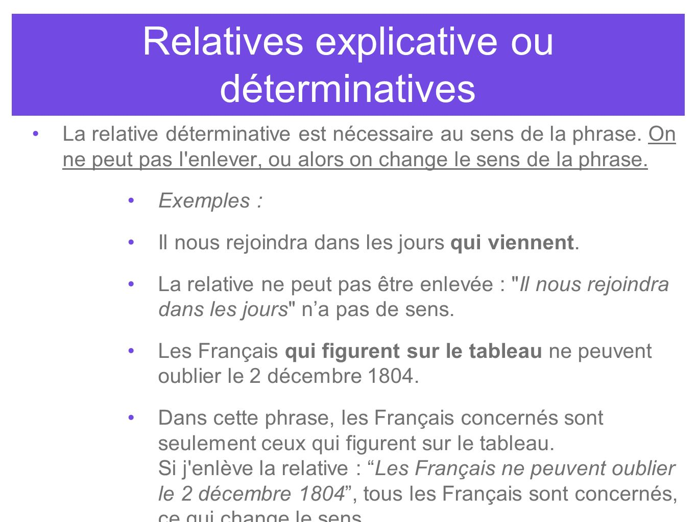 Relatives explicative ou déterminatives