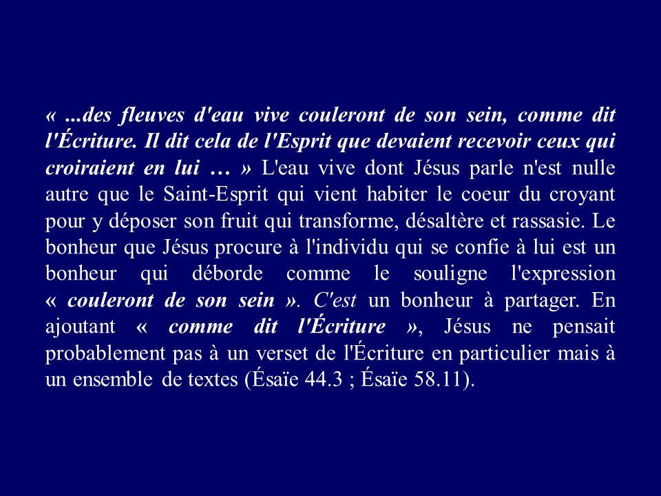 «. des fleuves d eau vive couleront de son sein, comme dit l Écriture
