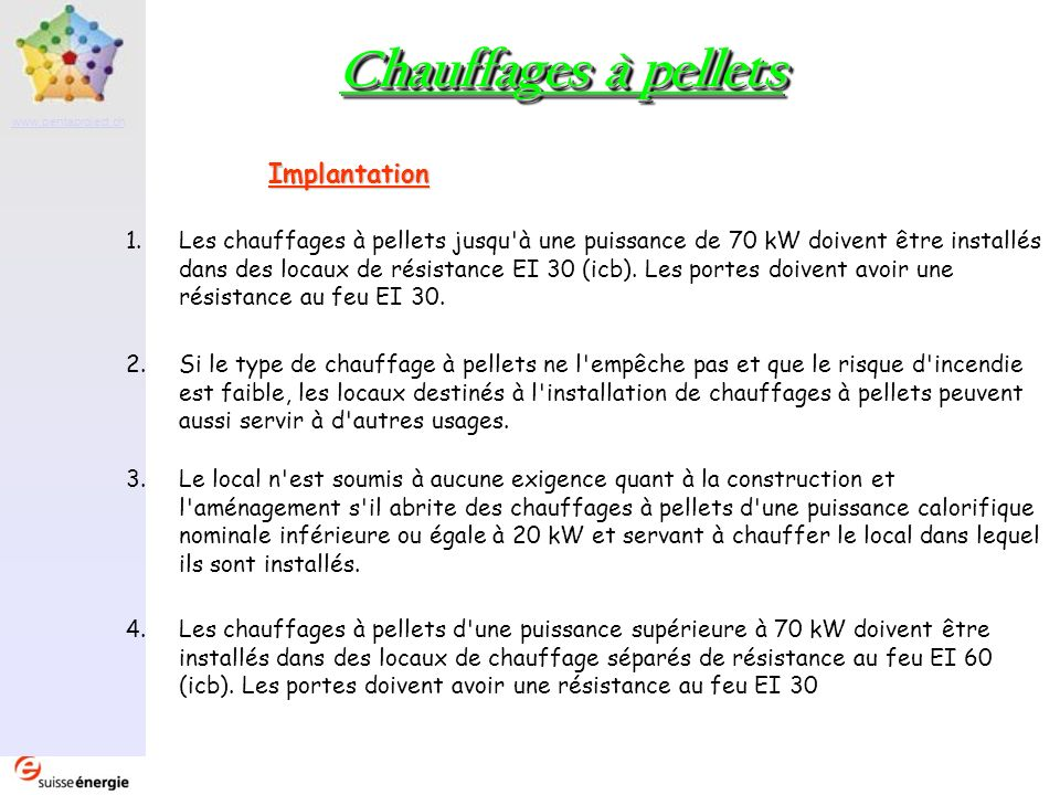 Chauffages à pellets Implantation