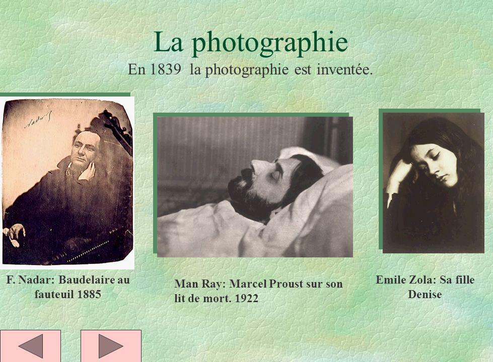 F. Nadar: Baudelaire au fauteuil 1885 Emile Zola: Sa fille Denise
