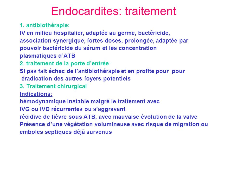 Endocardites: traitement