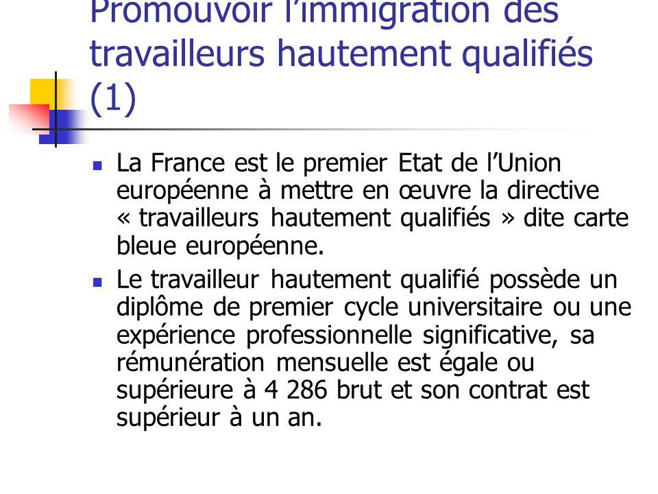 Promouvoir l'immigration des travailleurs hautement qualifiés (1)