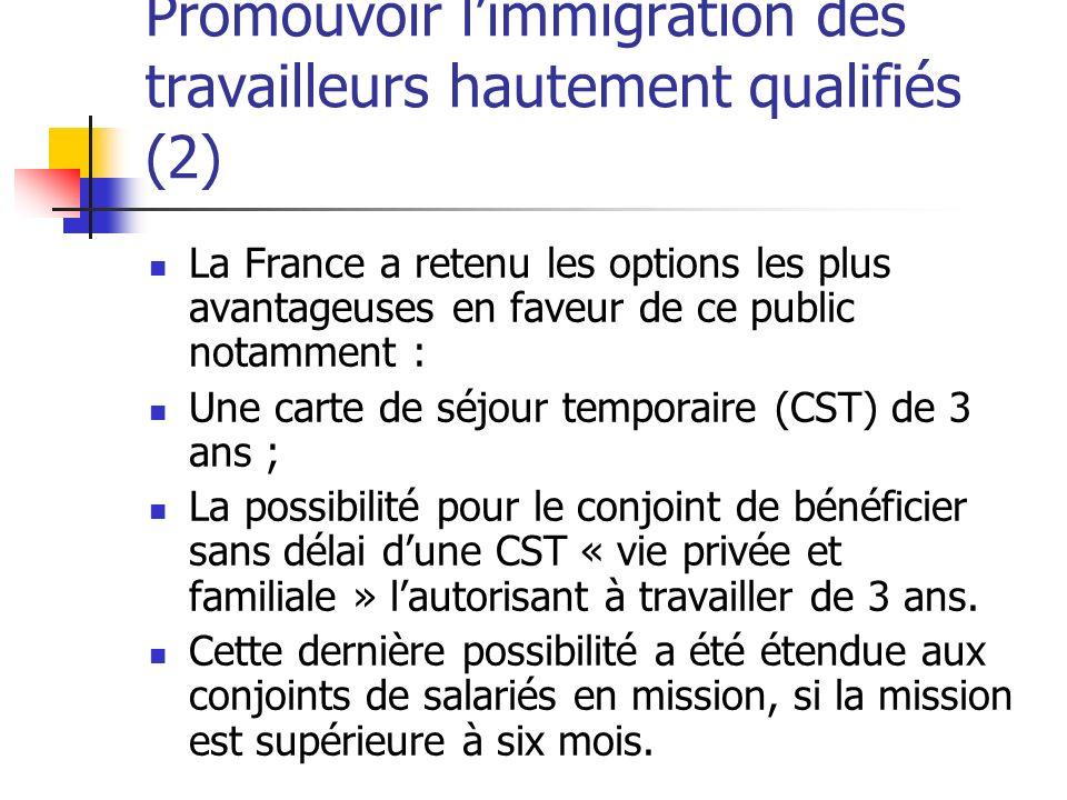 Promouvoir l'immigration des travailleurs hautement qualifiés (2)