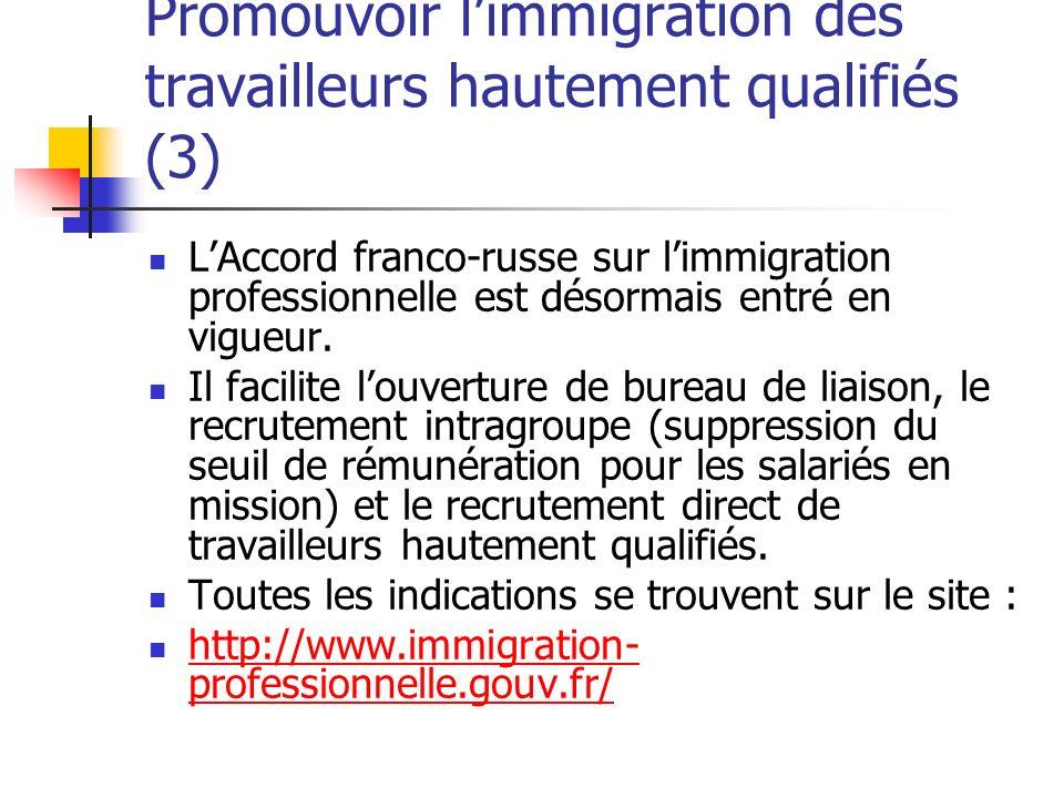Promouvoir l'immigration des travailleurs hautement qualifiés (3)