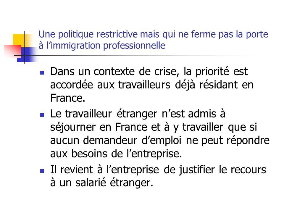 Une politique restrictive mais qui ne ferme pas la porte à l'immigration professionnelle