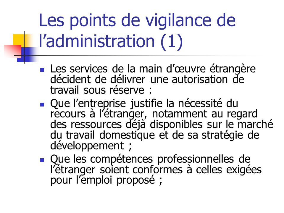 Les points de vigilance de l'administration (1)