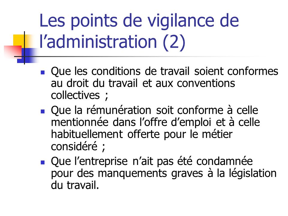 Les points de vigilance de l'administration (2)
