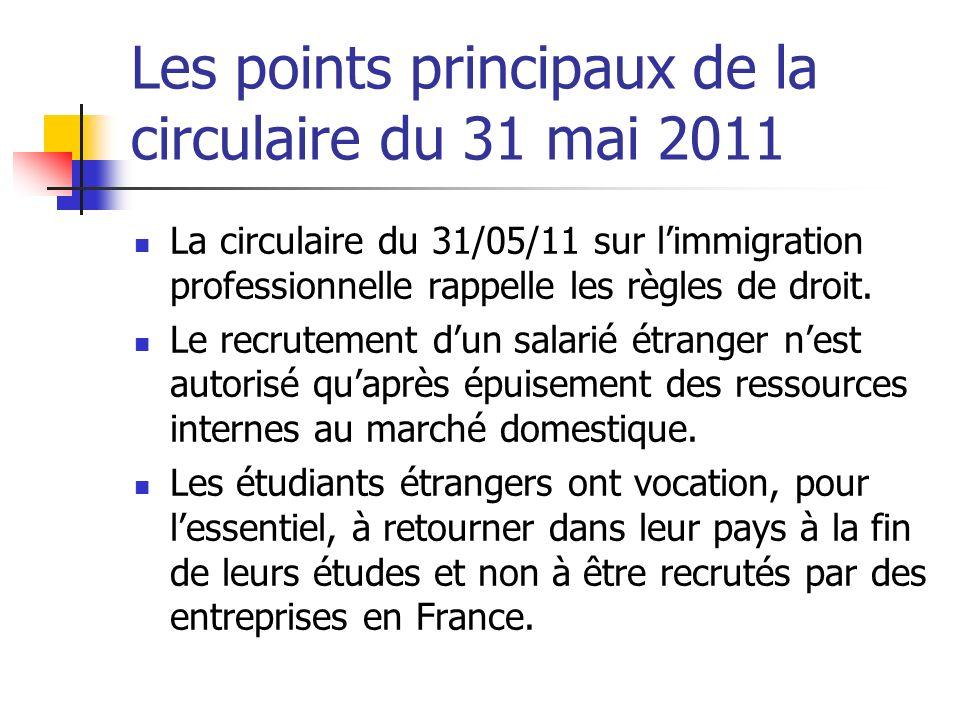 Les points principaux de la circulaire du 31 mai 2011