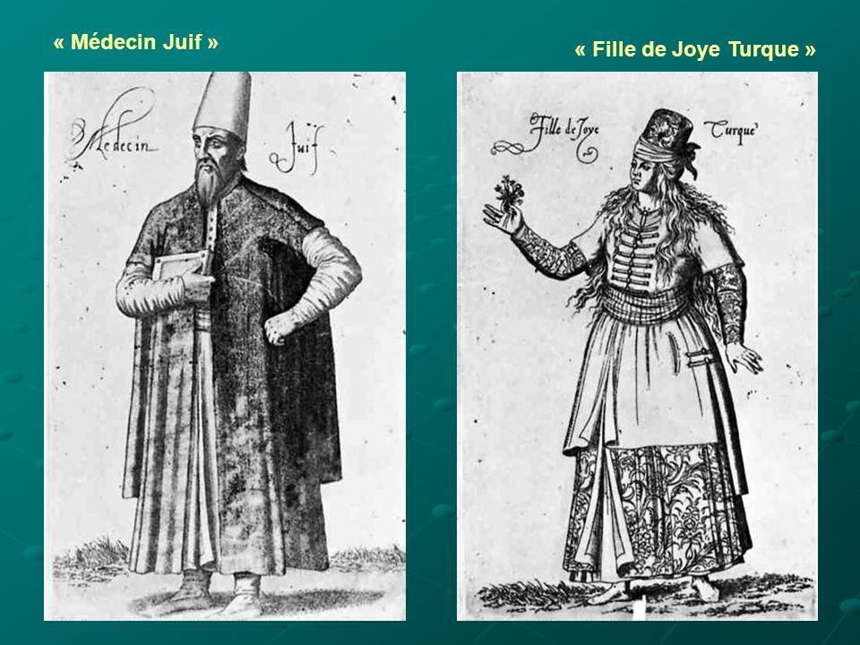 « Médecin Juif » « Fille de Joye Turque »