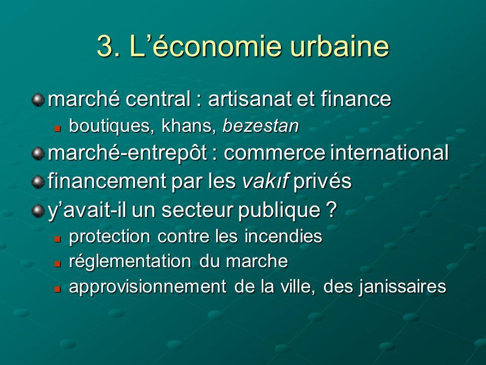 3. L'économie urbaine marché central : artisanat et finance