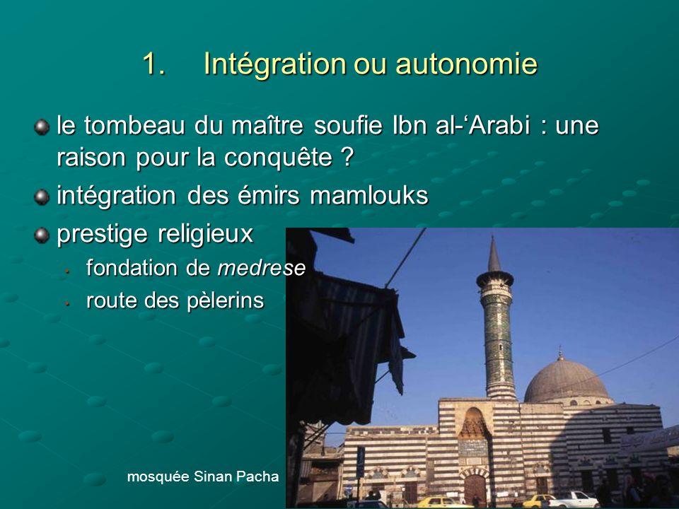 Intégration ou autonomie