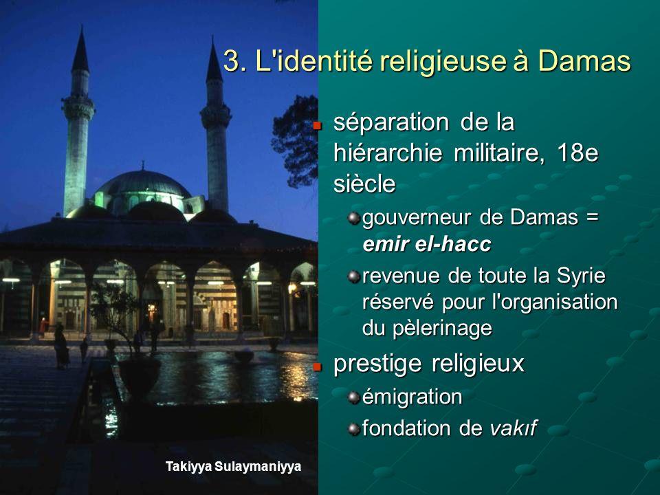 3. L identité religieuse à Damas