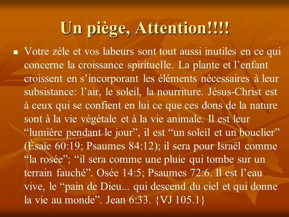 Un piège, Attention!!!!