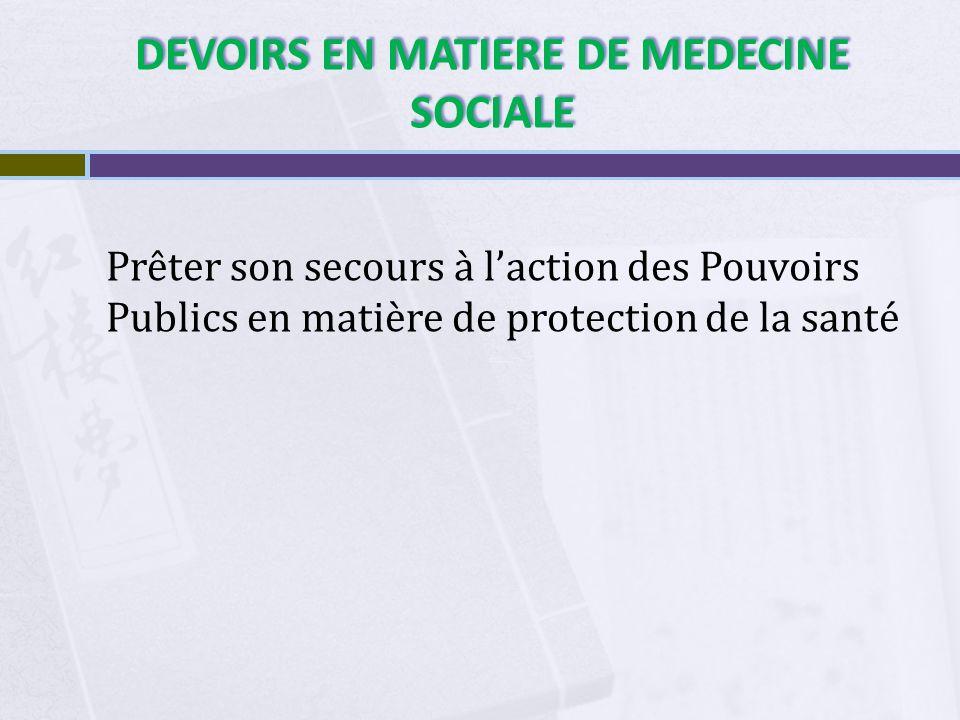 DEVOIRS EN MATIERE DE MEDECINE SOCIALE